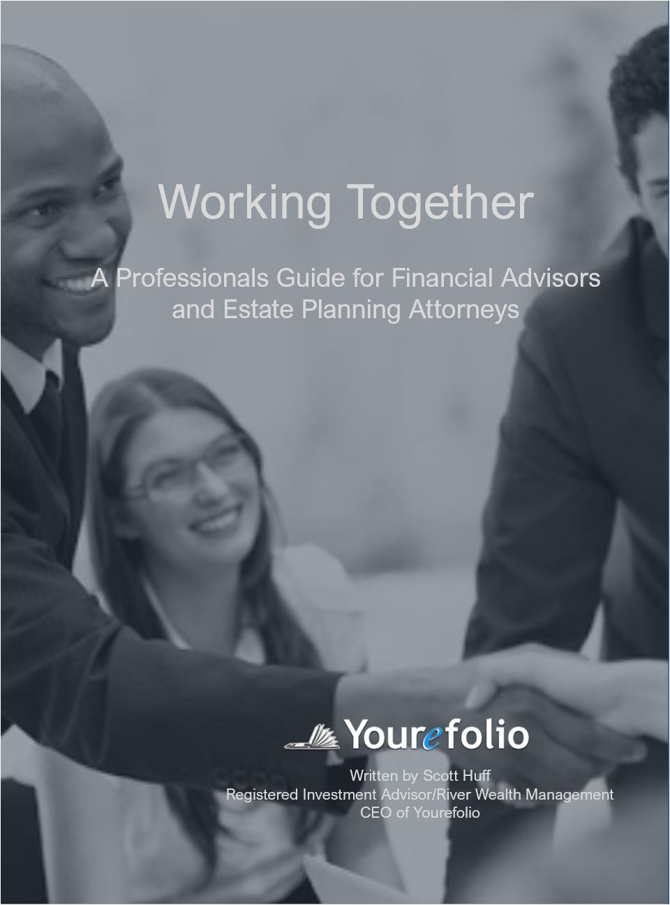 Financial Advisors and Estate Planning Attorneys Guide to Working Together